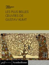 Les Plus Belles Œuvres de Gustav Klimt