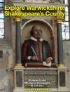 Explore Warwickshire - Shakespeares County