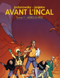 Avant l'Incal Tome 1