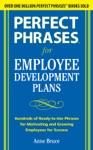 Perfect Phrases For Employee Development Plans