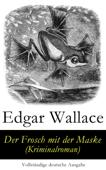 Der Frosch mit der Maske (Kriminalroman) - Vollständige deutsche Ausgabe