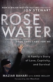 Rosewater: A Family's Story of Love, Captivity, and Survival PDF Download
