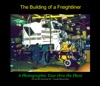Building Of A Freightliner