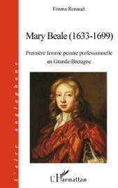 MARY BEALE (1633-1699)