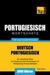 Deutsch-Portugiesischer Wortschatz Fr Das Selbststudium 3000 Wrter