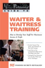 The Food Service Professional Guide to Waiter & Waitress Training
