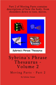 Sybrina's Phrase Thesaurus: Volume 2 - Moving Parts - Part 2