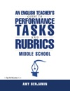 English Teachers Guide To Performance Tasks And Rubrics