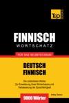 Deutsch-Finnischer Wortschatz Fr Das Selbststudium 9000 Wrter