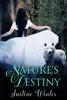Justine Winter - Nature's Destiny bild