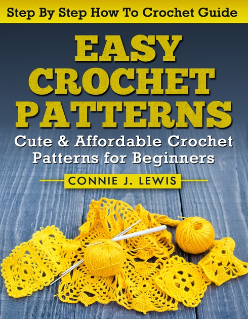 Easy Crochet Patterns By Connie J Lewis On Apple Books
