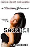 Saddity A Booshzee Gal Prequel