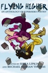 Flying Higher An Anthology Of Superhero Poetry