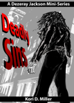 Deadly Sins: A Dezeray Jackson Mini-Series