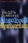 The Worlds Greatest Unsolved Mysteries