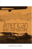 The New American Road Trip Mixtape