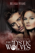 The Mystic Wolves (#1, The Mystic Wolves)