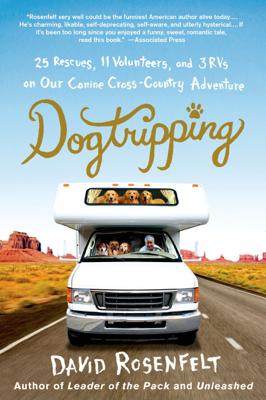 Dogtripping - David Rosenfelt book