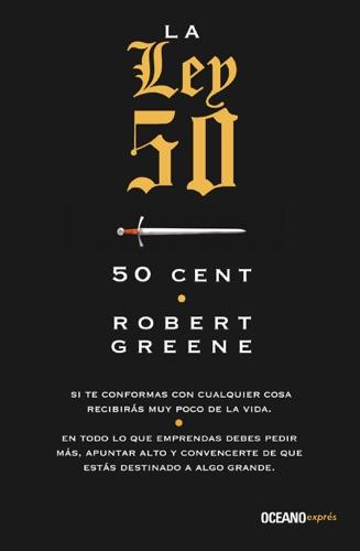 Robert Greene & 50 Cent - La ley 50