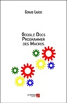 Google Docs Programmer Des Macros