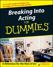Breaking Into Acting For Dummies - Larry Garrison & Wallace Wang