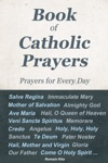 Book Of Catholic Prayers  Prayers For Every Day -