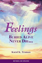 Feelings Buried Alive Never Die...