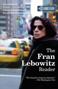 The Fran Lebowitz Reader Libro Cover