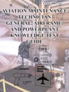 Aviation Maintenance Technician Gereral Airframe And Powerplant Knowledge Test Guide