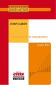 Anthony Giddens, La théorie de la structuration
