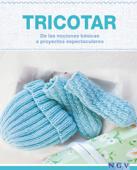 Tricotar - De las nociones básicas a proyectos espectaculares