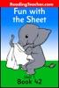 Fun With The Sheet