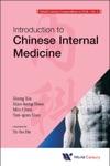World Century Compendium To TCM  Volume 4 Introduction To Chinese Internal Medicine