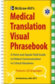 Mcgraw Hill S Medical Translation Visual Phrasebook Pb