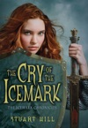 The Icemark Chronicles 1 Cry Of The Icemark