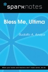 Bless Me Ultima SparkNotes Literature Guide
