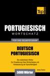 Deutsch-Portugiesischer Wortschatz Fr Das Selbststudium 5000 Wrter