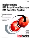 Implementing IBM SmartCloud Entry On IBM PureFlex System