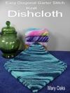 Easy Diagonal Garter Stitch Knit Dishcloth