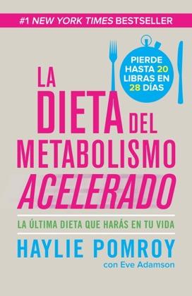 La dieta de metabolismo acelerado