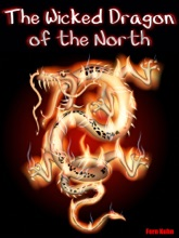 The Wicked Dragon of the North