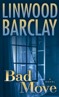 Linwood Barclay - Bad Move book