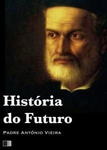 História do Futuro Book Cover