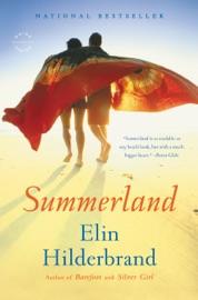 Summerland - Elin Hilderbrand by  Elin Hilderbrand PDF Download