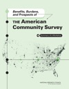 Benefits Burdens And Prospects Of The American Community Survey