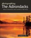 Photographing The Adirondacks