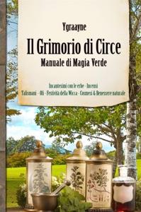 Manuale Magia Verde - Il Grimorio di Circe Book Cover