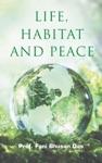 Life Habitat And Peace