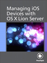 Managing iOS Devices with OS X Lion Server - Arek Dreyer