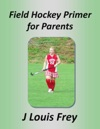 Field Hockey Primer For Parents